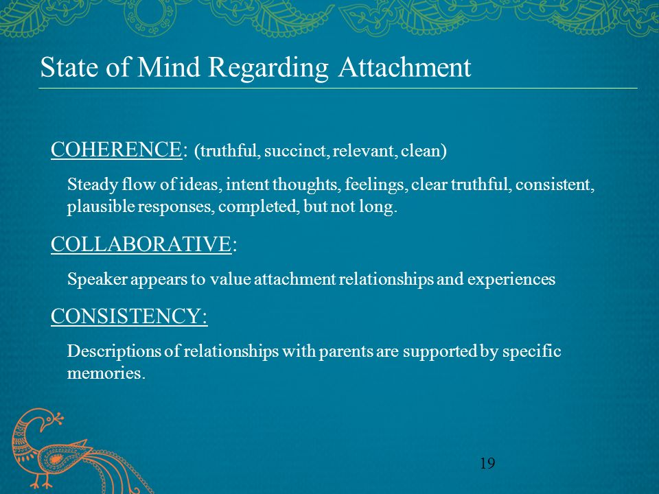 State of Mind Regarding Attachment