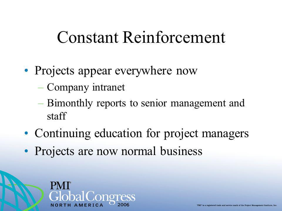 Constant Reinforcement