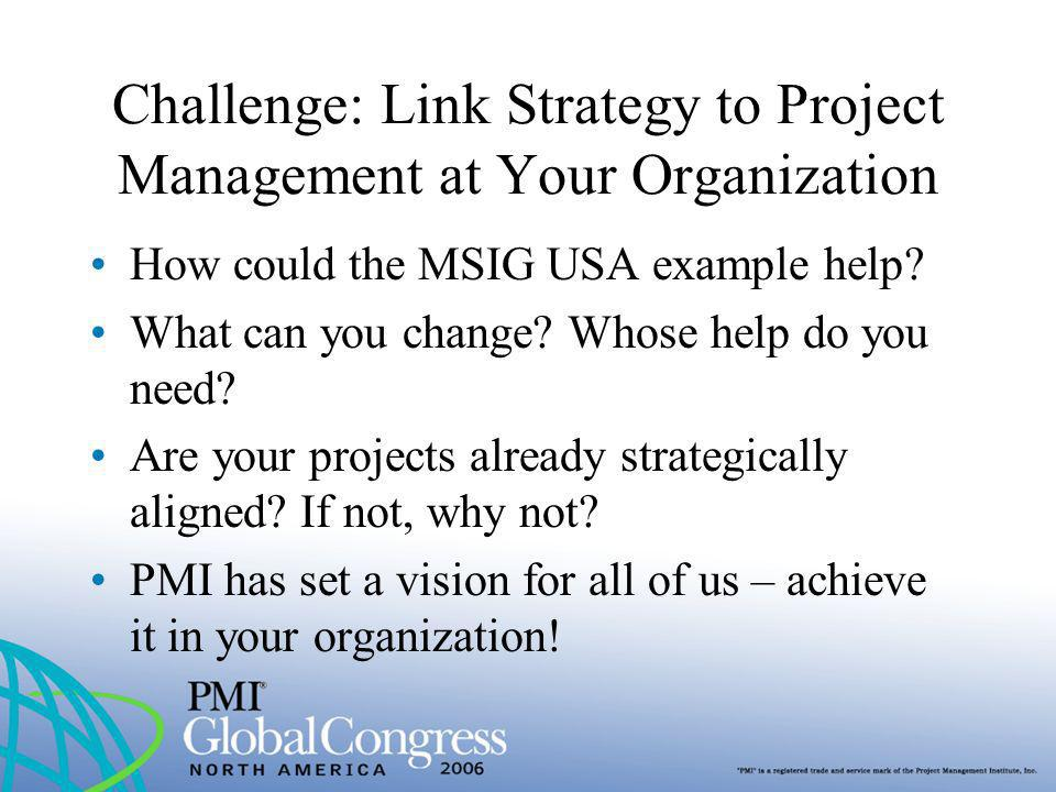 Challenge: Link Strategy to Project Management at Your Organization