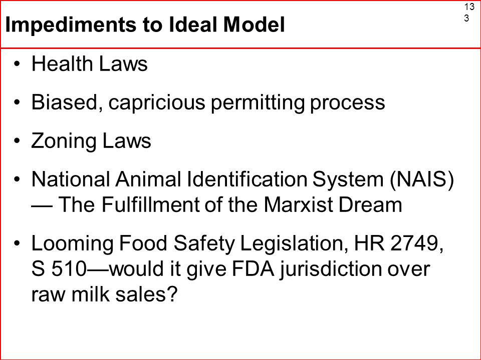 Impediments to Ideal Model