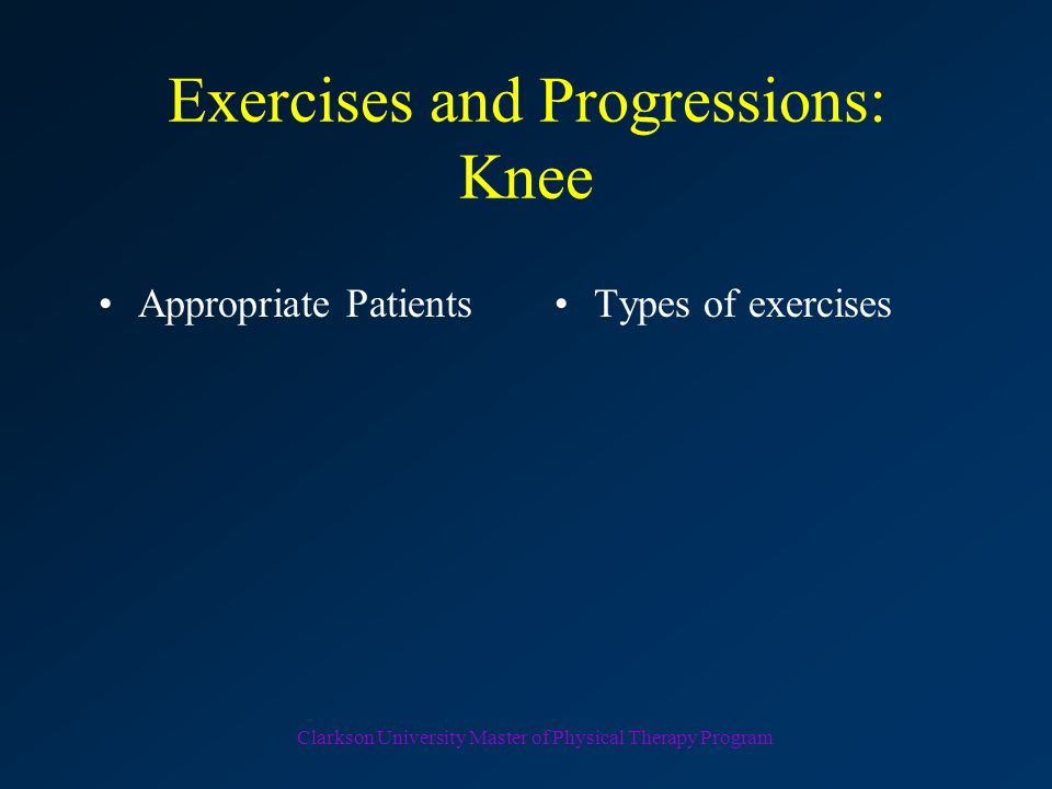 Exercises and Progressions: Knee