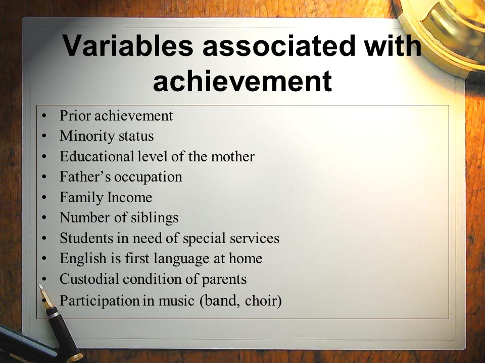 Variables associated with achievement