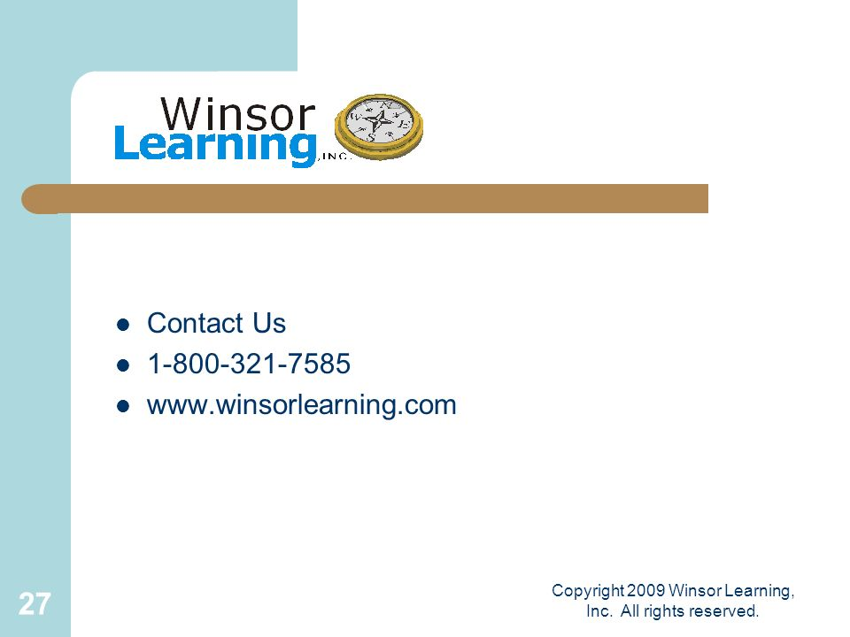 Copyright 2009 Winsor Learning, Inc. All rights reserved.