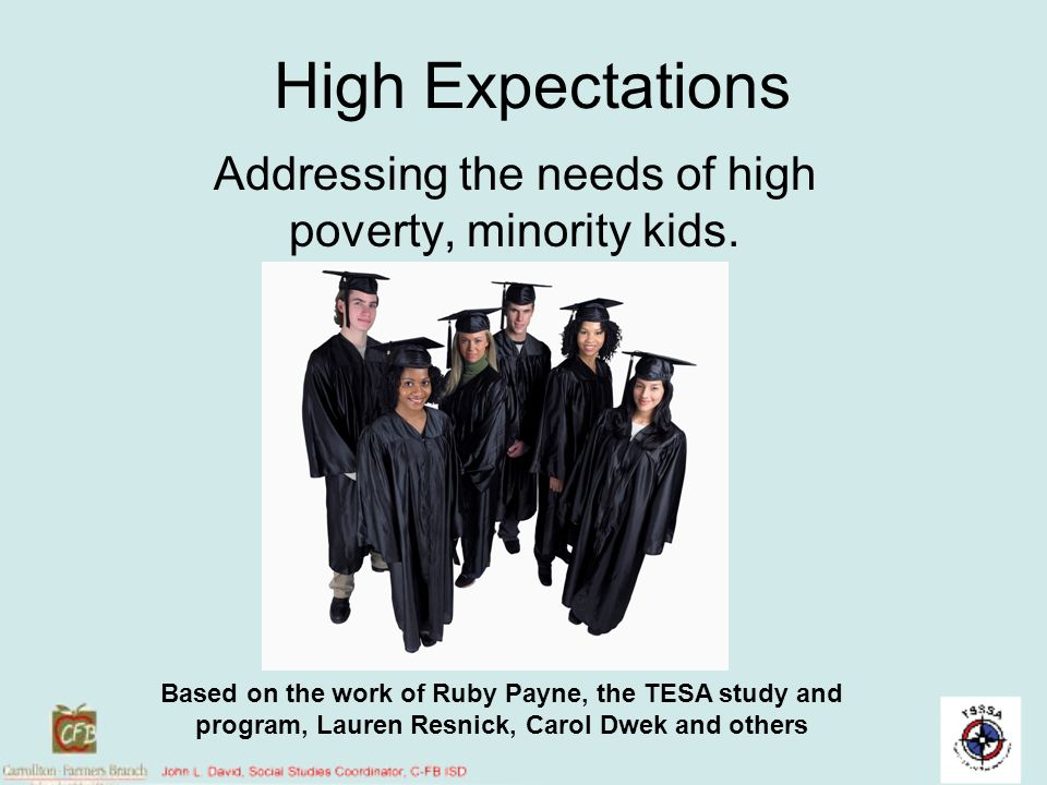 Addressing the needs of high poverty, minority kids.