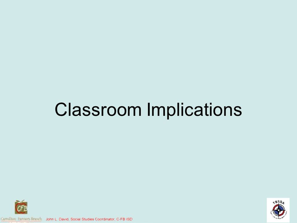 Classroom Implications