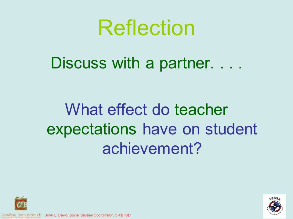 What effect do teacher expectations have on student achievement