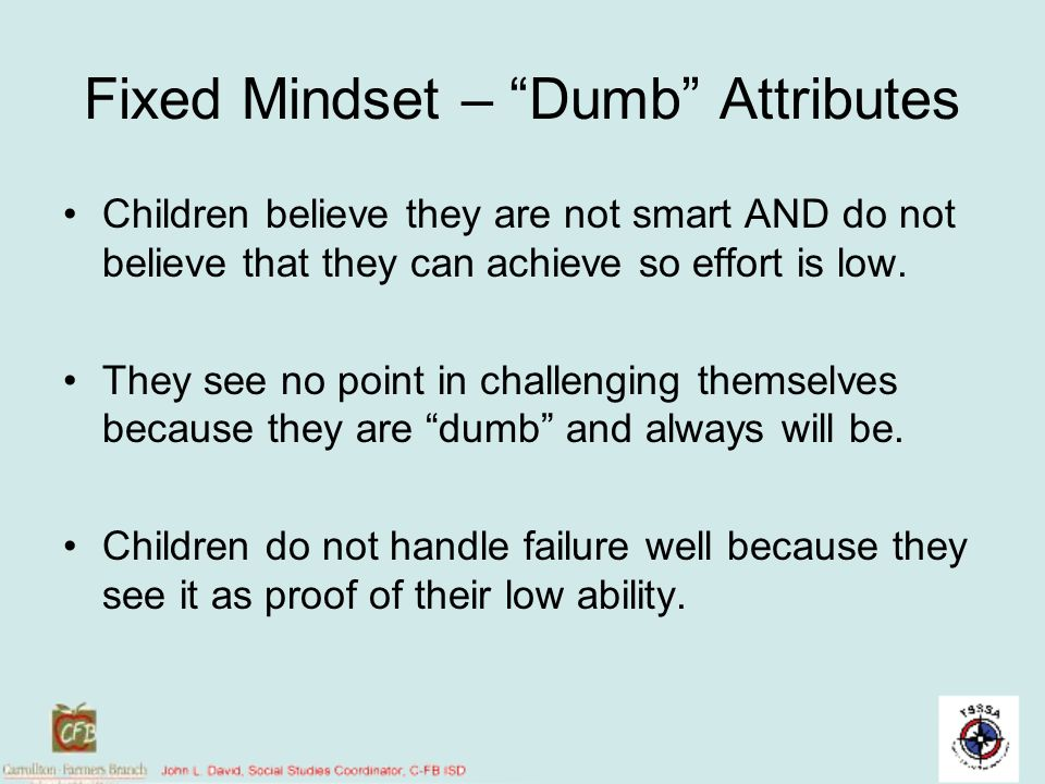 Fixed Mindset – Dumb Attributes