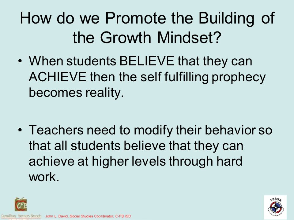 How do we Promote the Building of the Growth Mindset