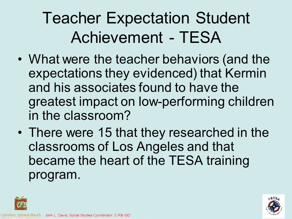 Teacher Expectation Student Achievement - TESA