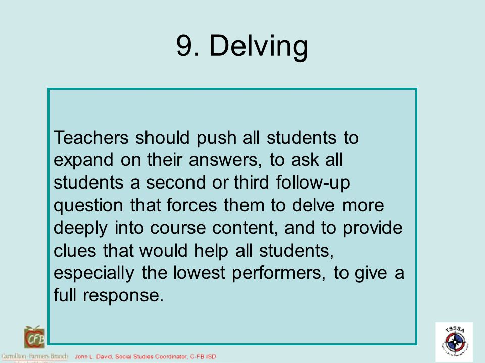 9. Delving