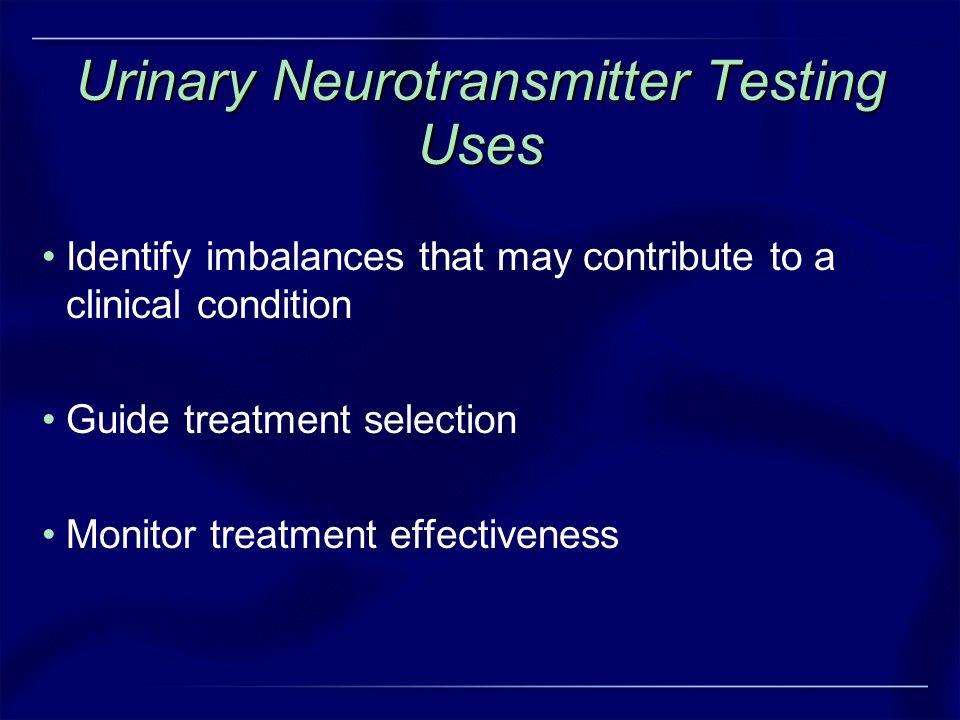 Urinary Neurotransmitter Testing Uses