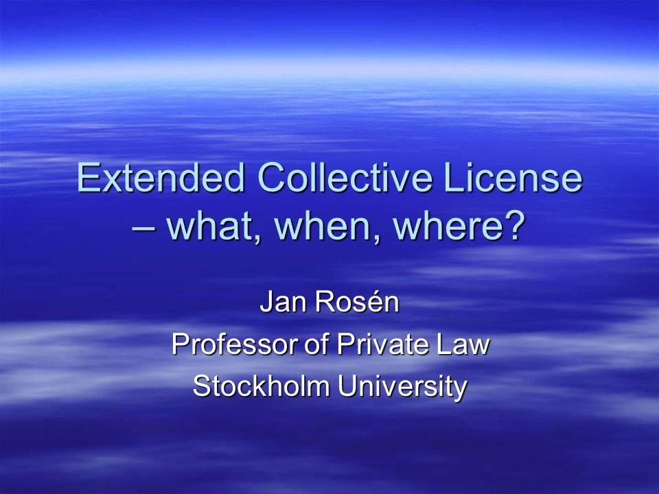 Extended Collective License – what, when, where