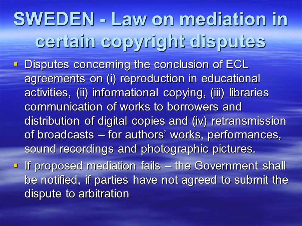 SWEDEN - Law on mediation in certain copyright disputes