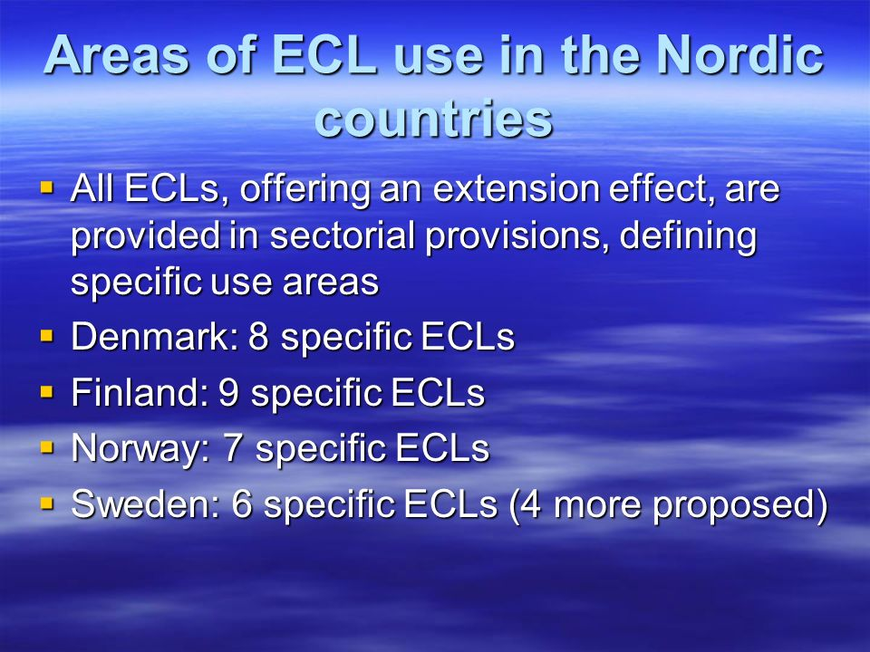 Areas of ECL use in the Nordic countries