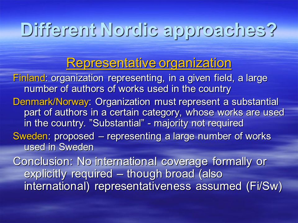 Different Nordic approaches
