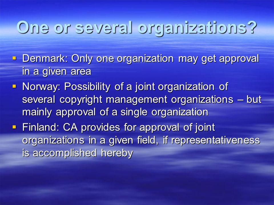 One or several organizations