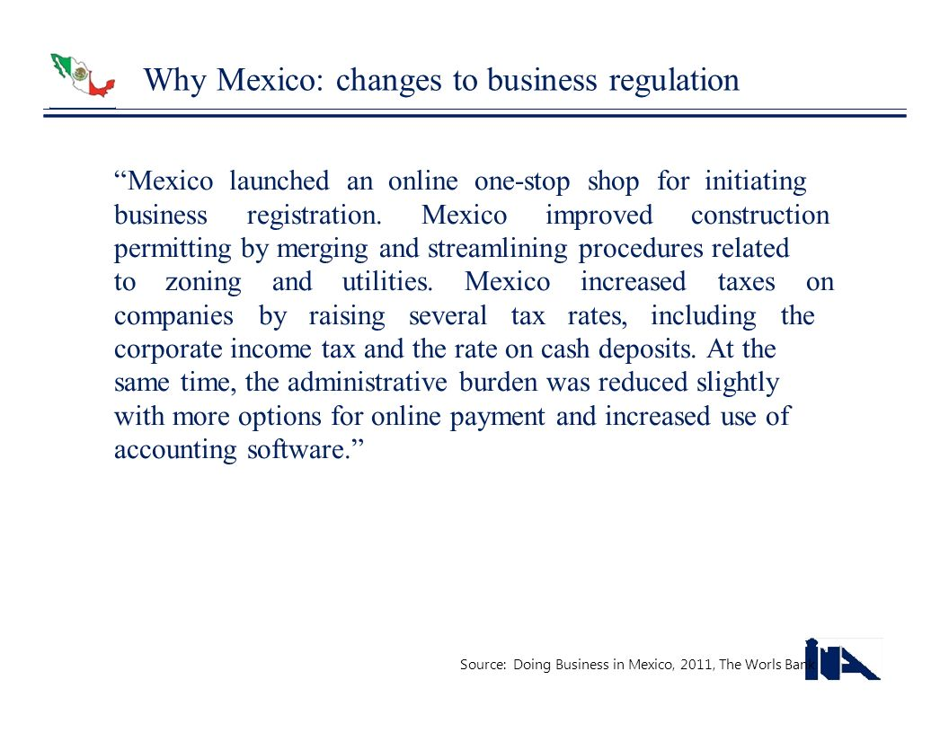 Why Mexico: changes to business regulation