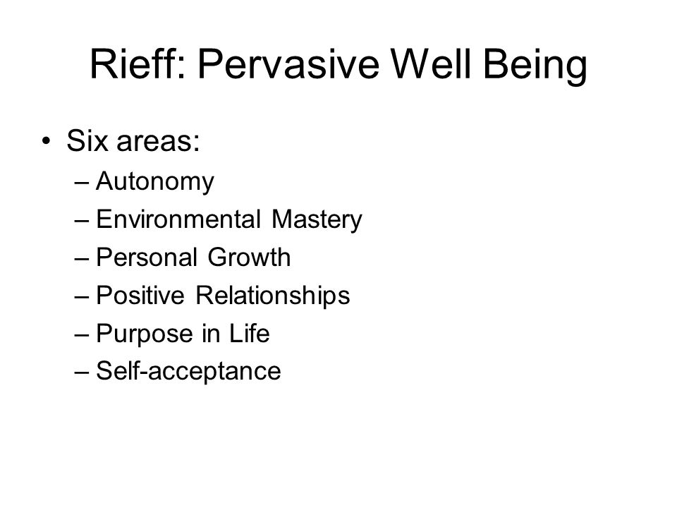 Rieff: Pervasive Well Being