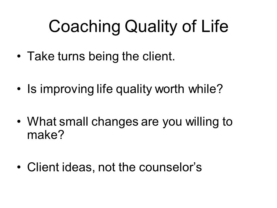 Coaching Quality of Life