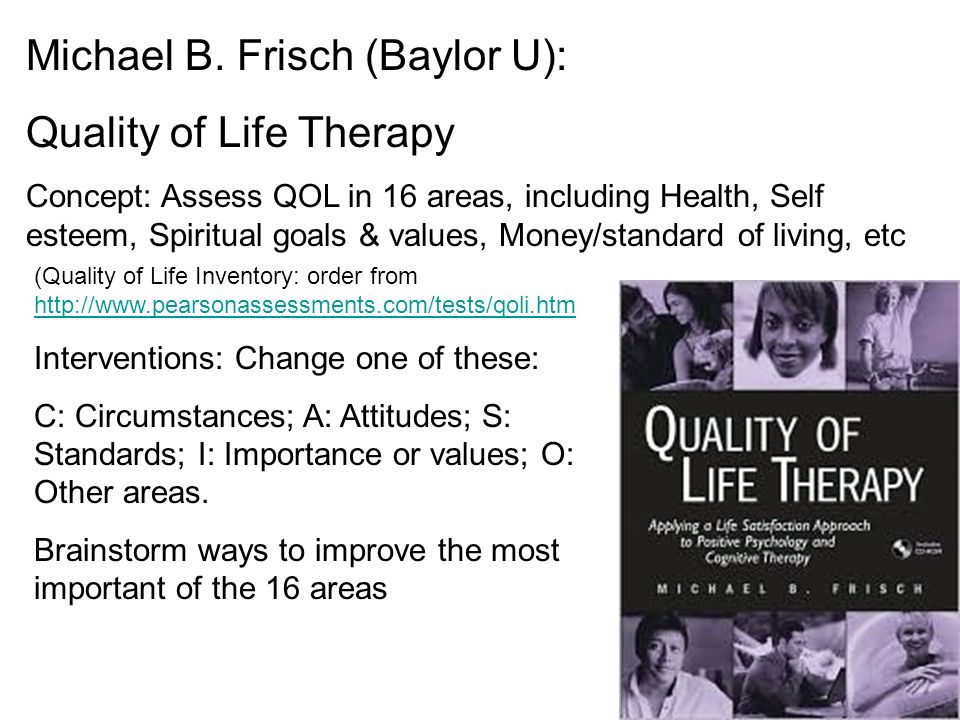 Michael B. Frisch (Baylor U): Quality of Life Therapy
