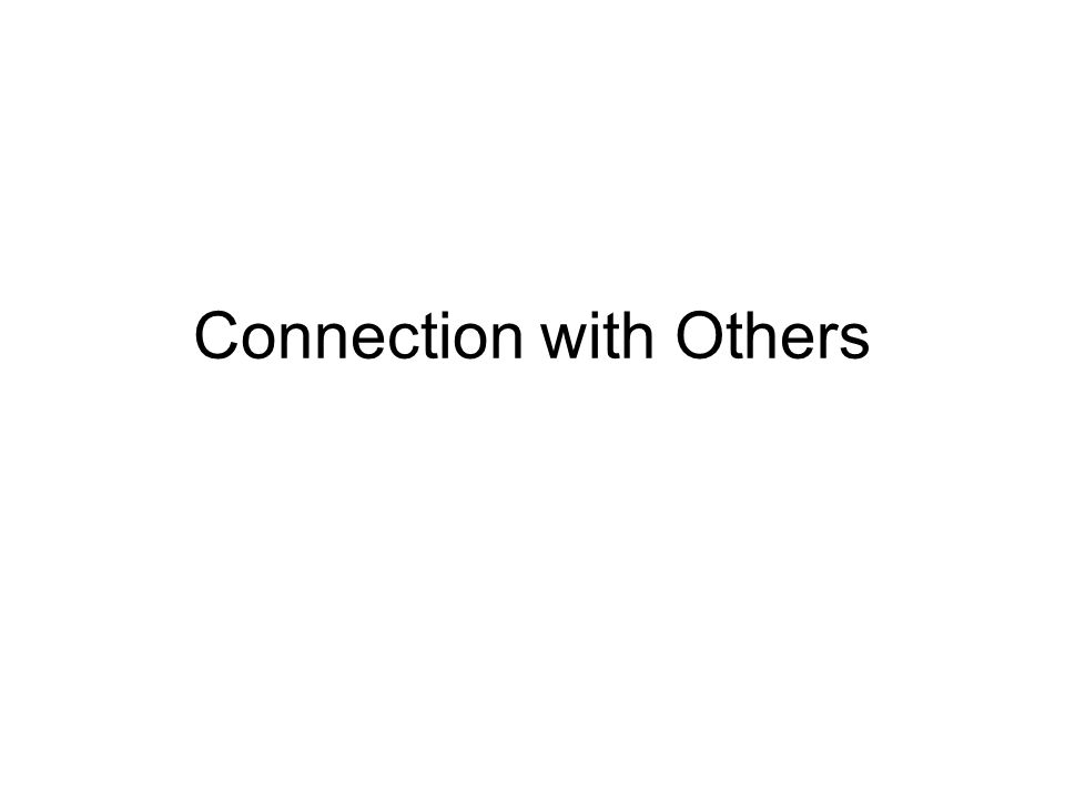 Connection with Others