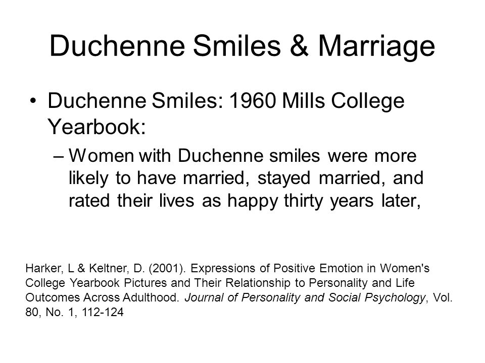 Duchenne Smiles & Marriage