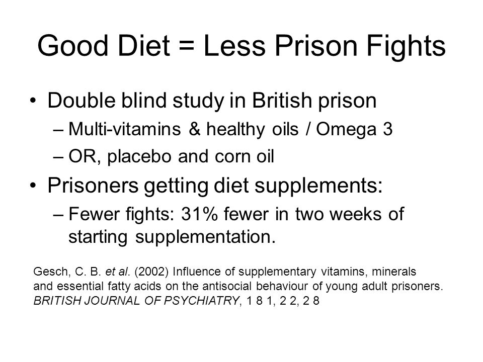 Good Diet = Less Prison Fights