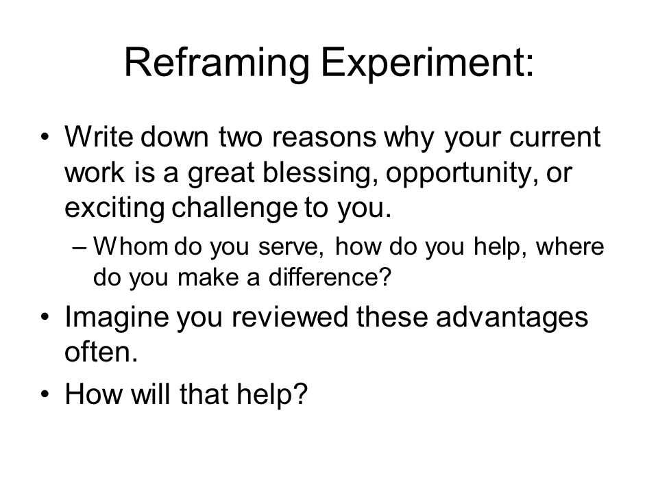 Reframing Experiment: