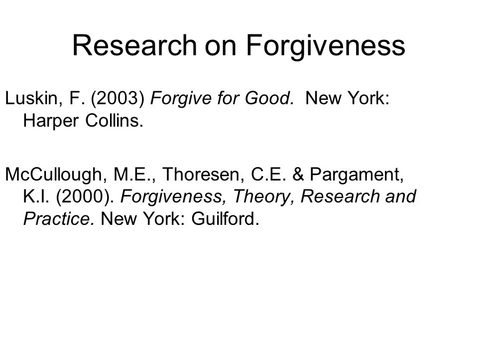 Research on Forgiveness