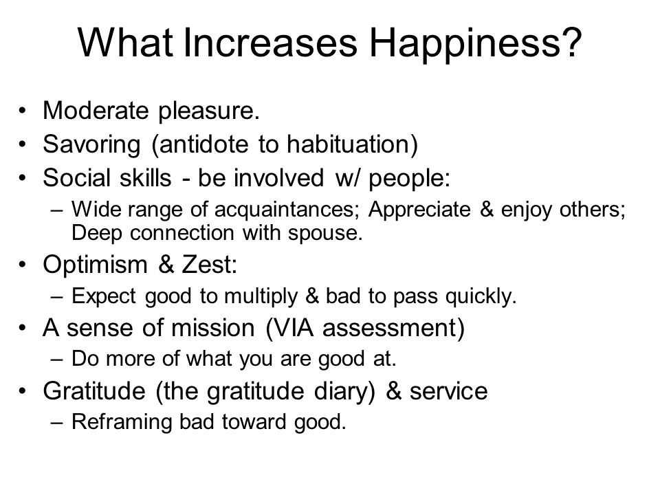 What Increases Happiness