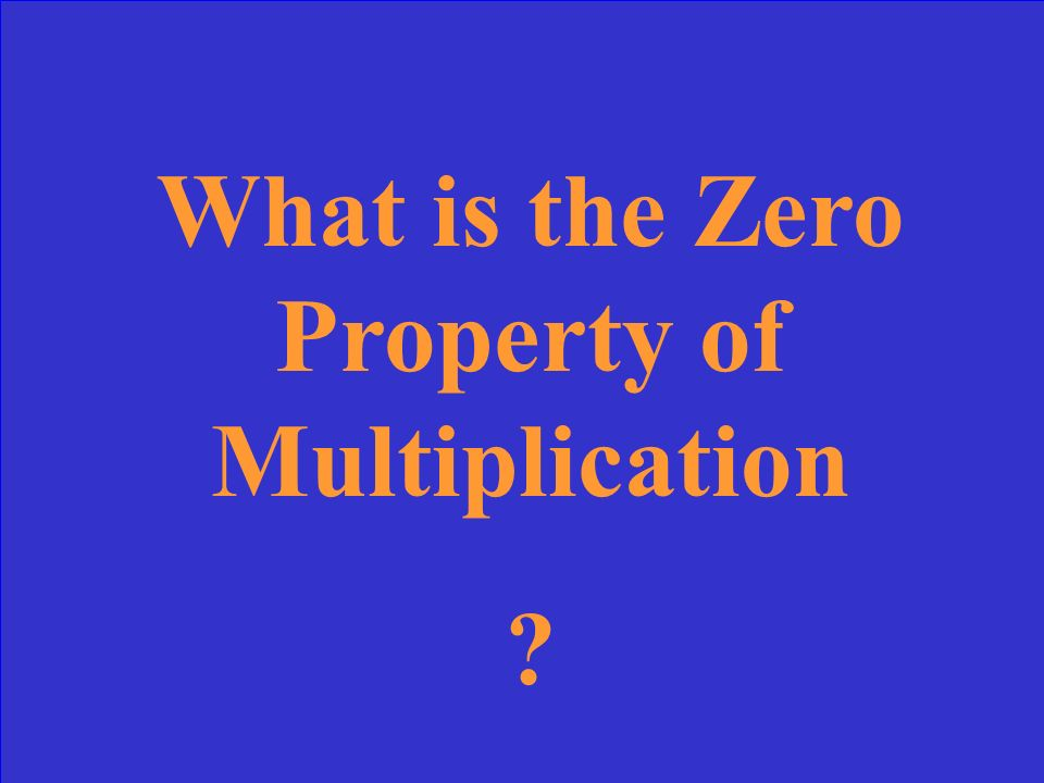 What is the Zero Property of Multiplication