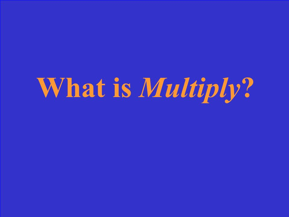 What is Multiply