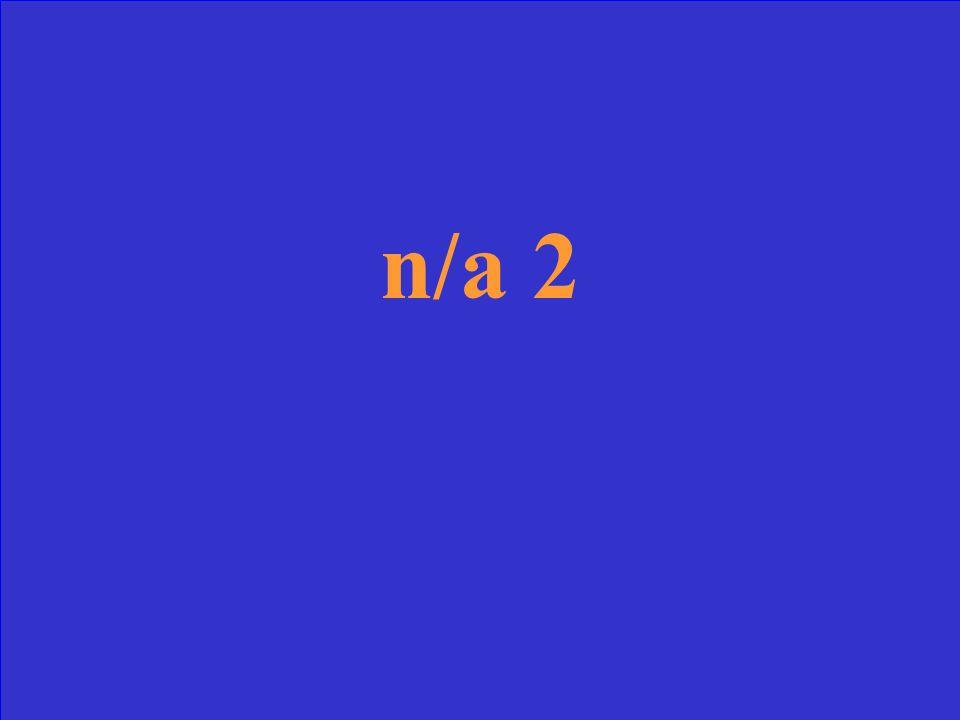 n/a 2