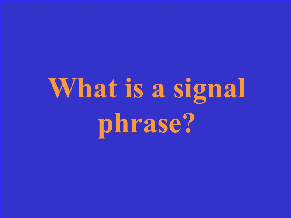 What is a signal phrase