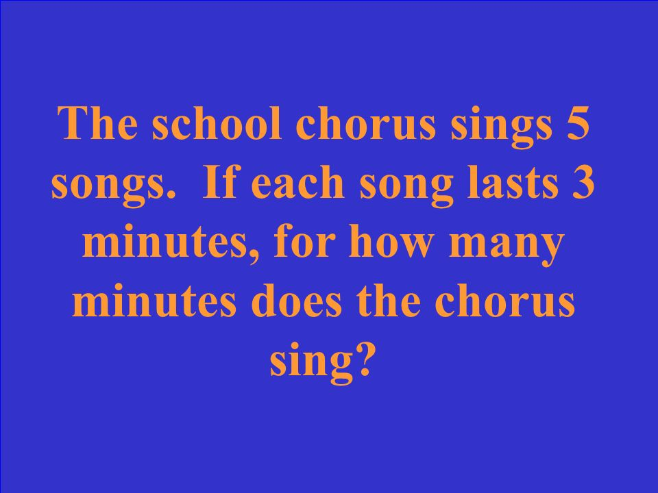 The school chorus sings 5 songs