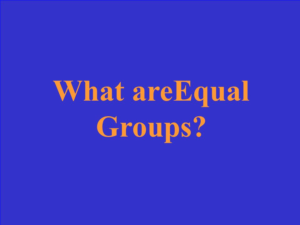 What areEqual Groups