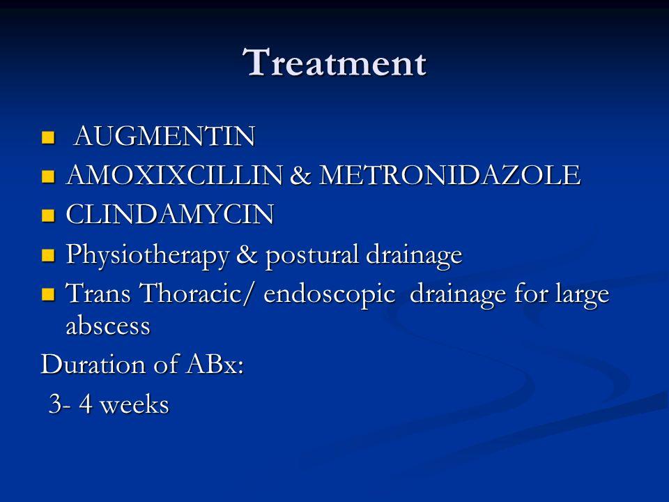 Treatment AUGMENTIN AMOXIXCILLIN & METRONIDAZOLE CLINDAMYCIN