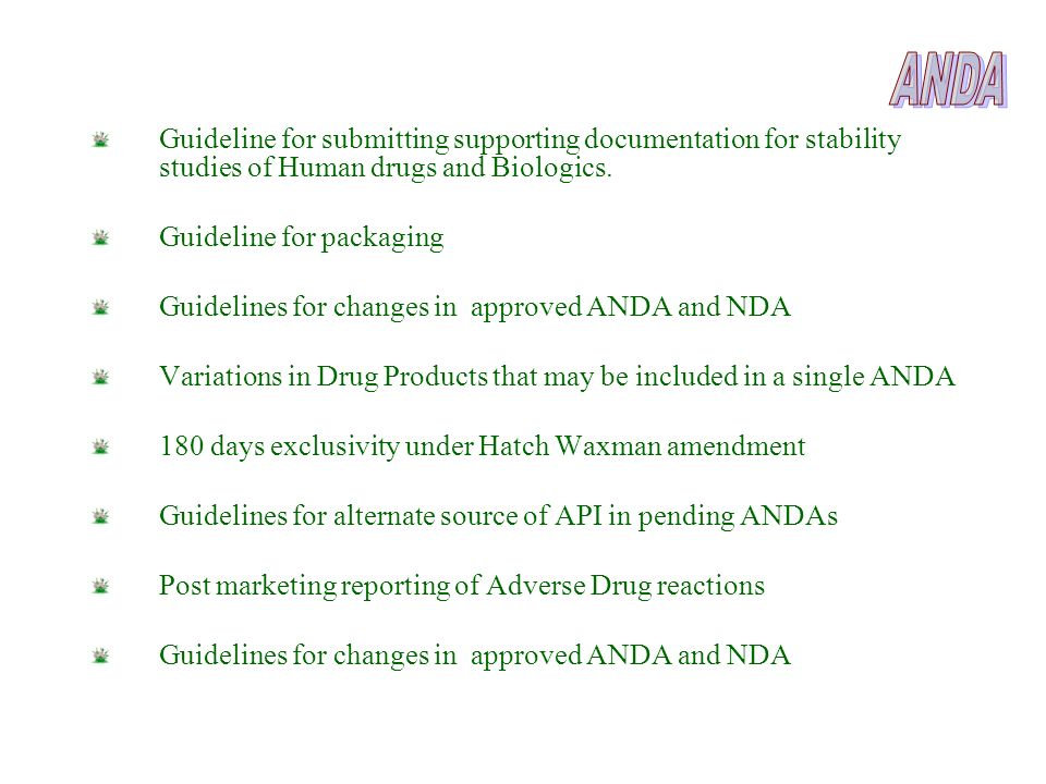 ANDA Guideline for submitting supporting documentation for stability studies of Human drugs and Biologics.