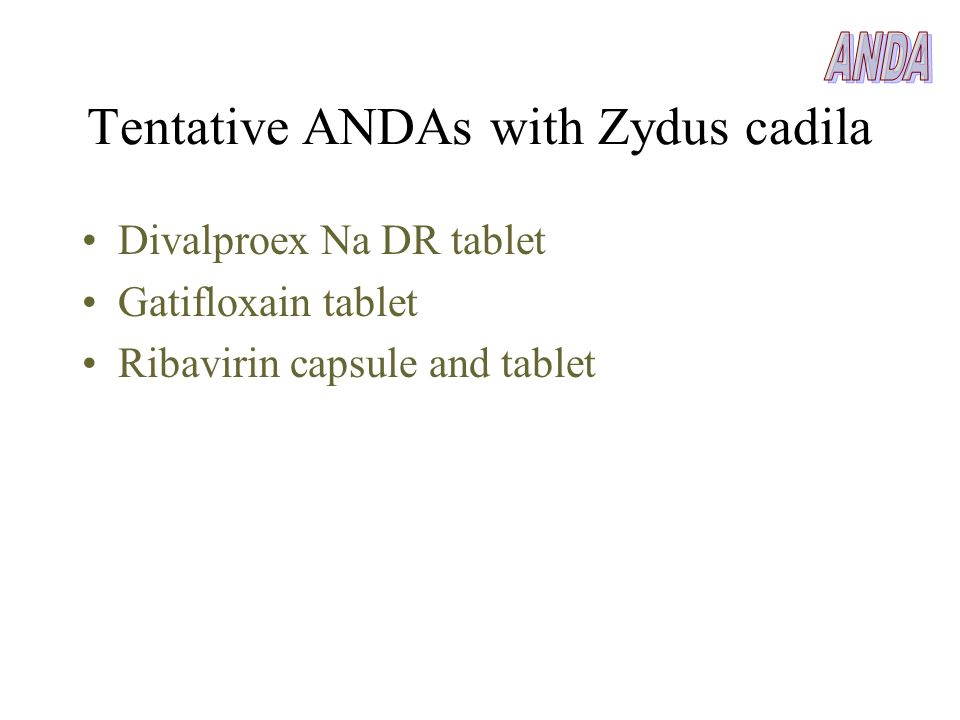 Tentative ANDAs with Zydus cadila