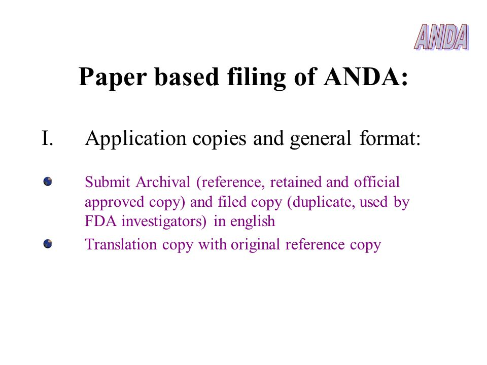 Paper based filing of ANDA: