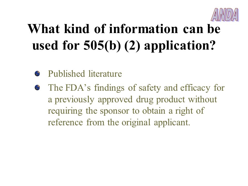 What kind of information can be used for 505(b) (2) application
