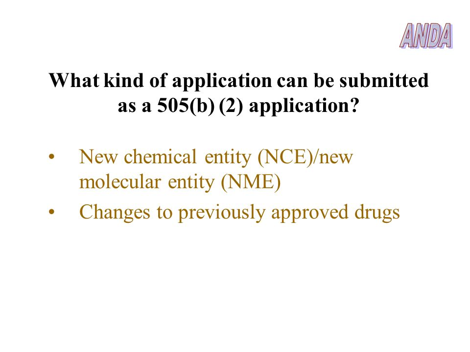 What kind of application can be submitted as a 505(b) (2) application