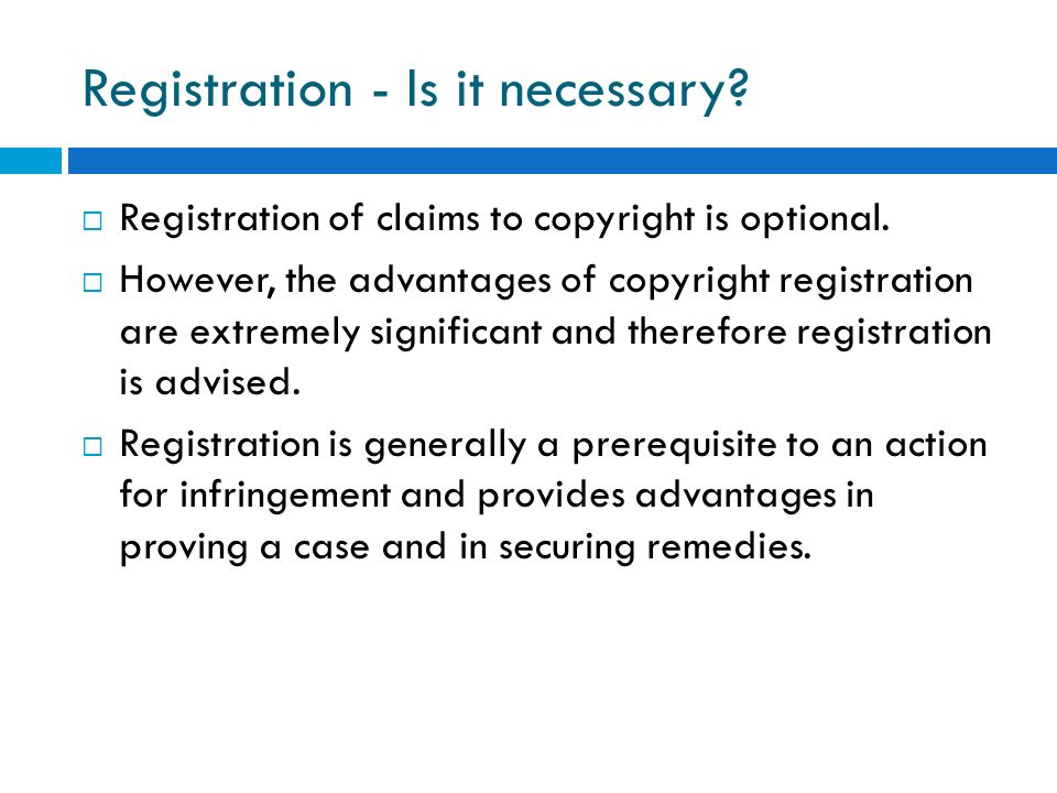 Registration - Is it necessary