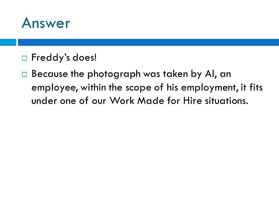 Answer Freddy's does!