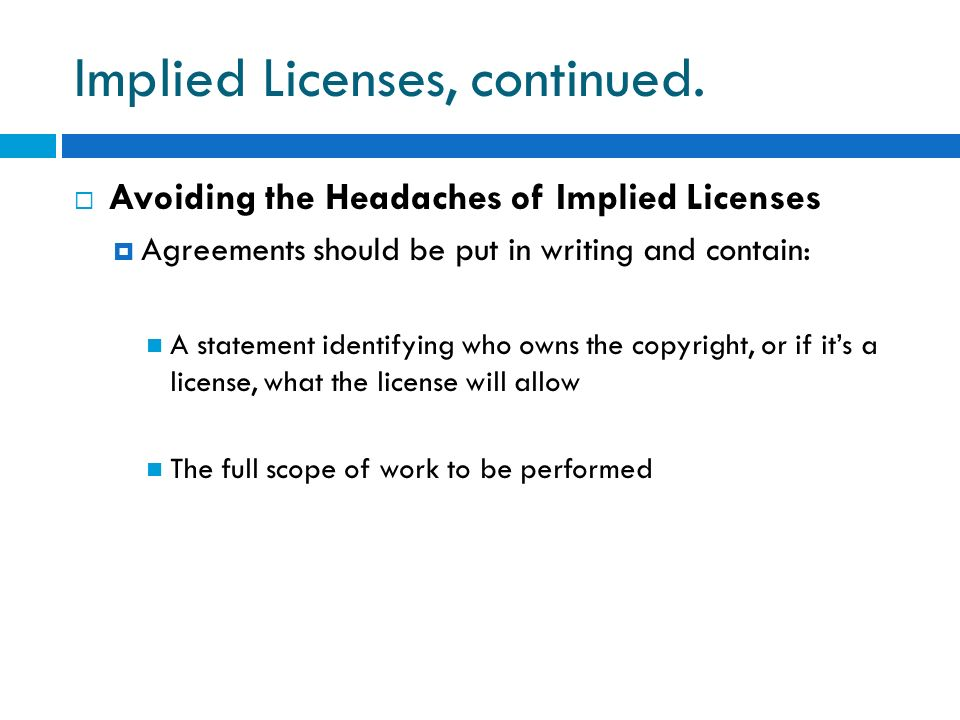 Implied Licenses, continued.