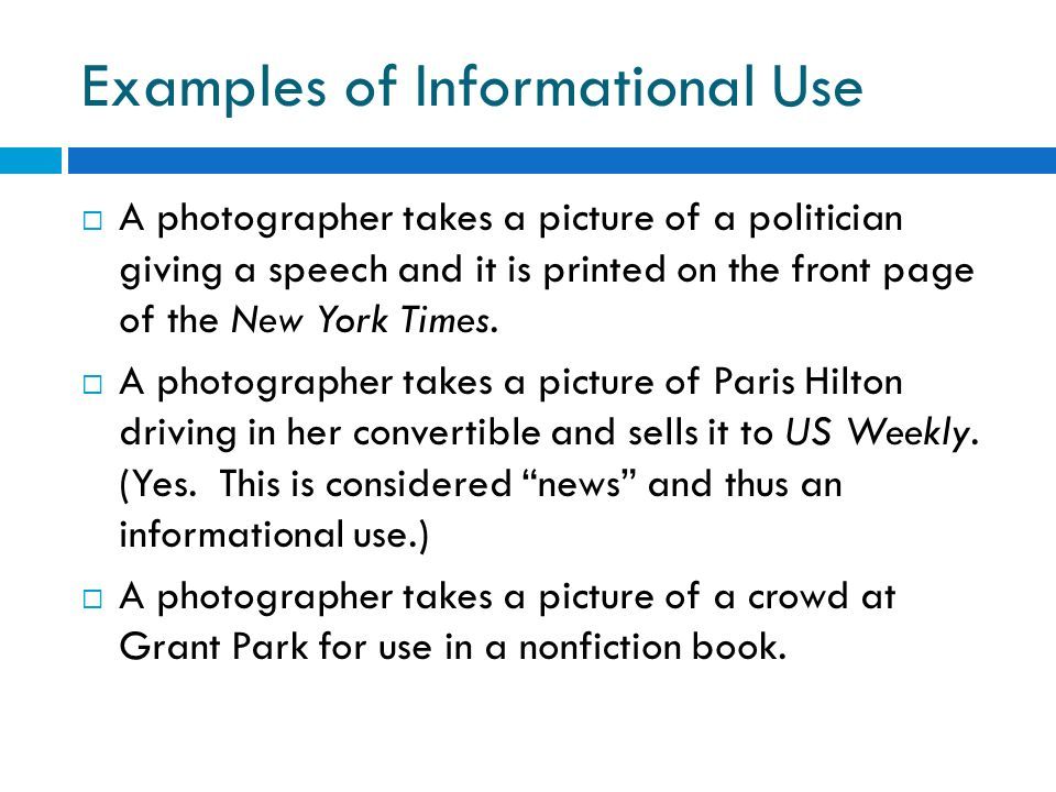 Examples of Informational Use