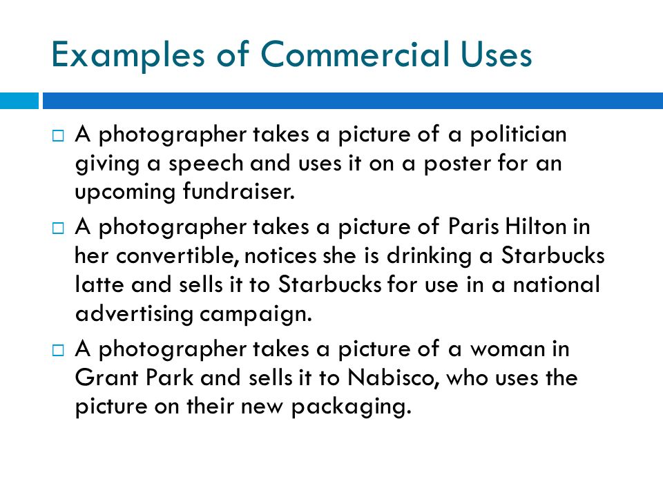 Examples of Commercial Uses