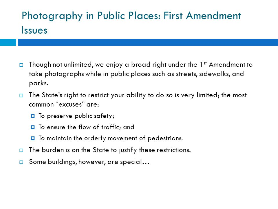 Photography in Public Places: First Amendment Issues