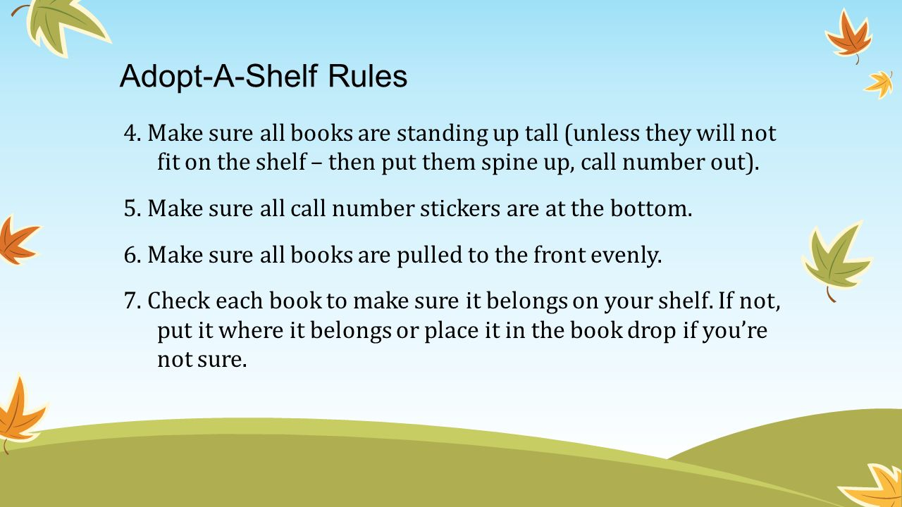 Adopt-A-Shelf Rules