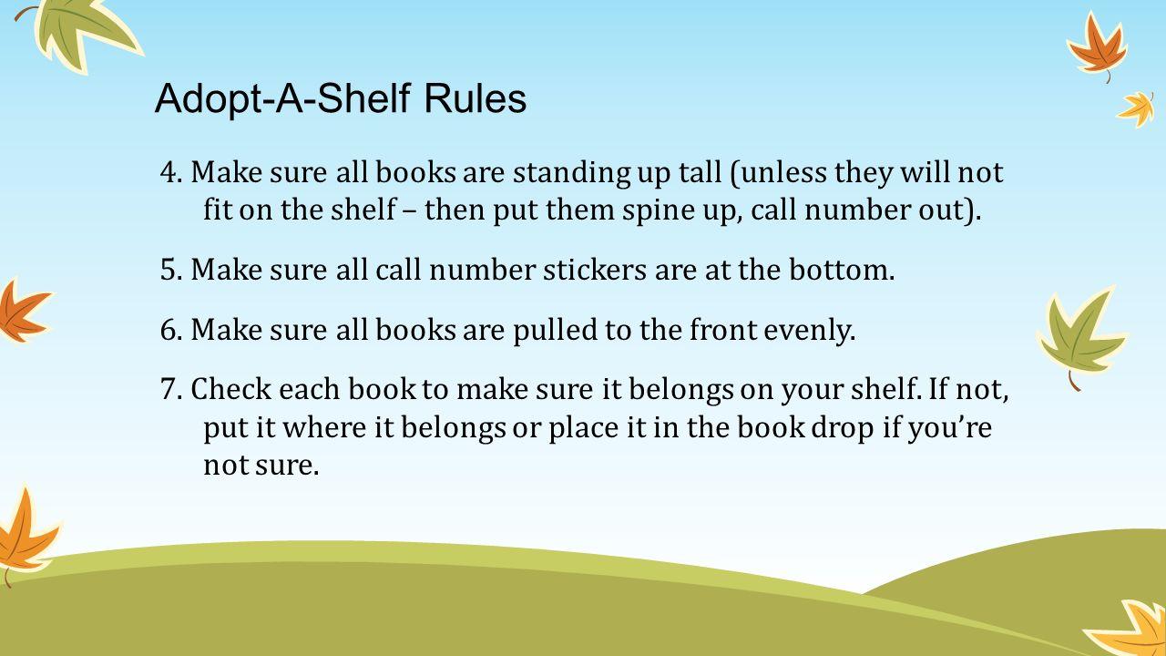 Adopt-A-Shelf Rules